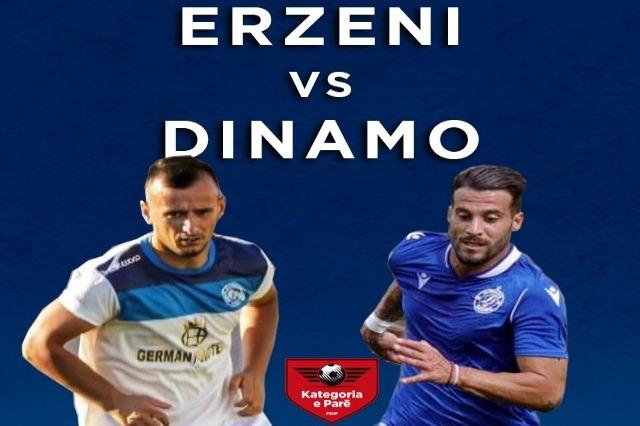 Nis Kategoria e Parë! Erzeni - Dinamo në RTSH Sport HD