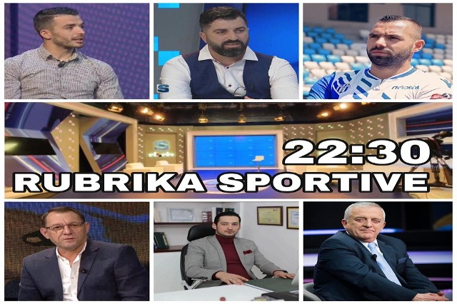 Rubrika Sportive në RTSH, sonte ora 22.30